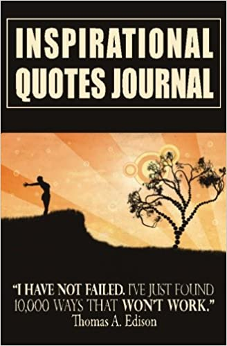 Inspirational Quotes Journal Diary With Inspirational Quotations