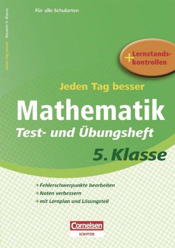 Jeden Tag besser - Mathematik: 5. Schuljahr - Test- und Übungsheft mit Lernplan und Lernstandskontrollen: Mit entnehmbarem Lösungsteil