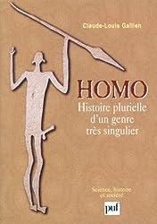Homo : Histoire plurielle d'un genre très singulier