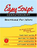 EasyScript/ComputerScript I Unique Speed Writing, Typing and Transcription Method to Take Fast Notes, Dictation and Transcribe Using Computer, Leonard D Levin, 1893726045