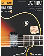 Hal Leonard Guitar Method - Jazz Guitar (Book/Online Audio): Learn to Play Jazz Guitar With Step-by-step Lessons and 40 Great Jazz Songs