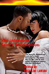 The Inferno of Zane's Redemption: Love and Romance (English Edition)