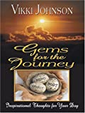 Gems for the Journey, Vikki Johnson, 0786284730