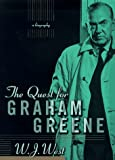Quest for Graham Greene, W. J. West, 0312181612