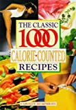Classic 1000 Calorie-Counted Recipes, Carolyn Humphries, 0572024053