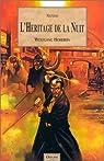 Le Mage de Salem, tome 2 : L'héritage de la nuit par Hohlbein