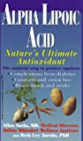 img - for Alpha Lipoic Acid: Nature's Ultimate Antioxidant book / textbook / text book
