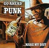 Go Ahead Punk...Make My Day