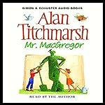 Mr. MacGregor | Alan Titchmarsh