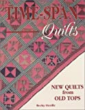 Time-Span Quilts, Becky Herdle, 089145845X