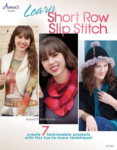 (Learn Short Row Slip Stitch (Annie's)