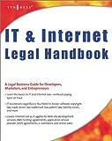 IT and Internet Legal Handbook 9781928994718