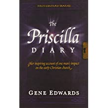 The Priscilla Diary (First-Century Diaries (Seedsowers))