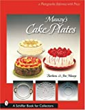Mauzy's Cake Plates, Barbara Mauzy and Jim Mauzy, 0764320157