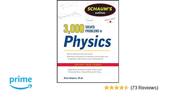 Amazon com: Schaum's 3,000 Solved Problems in Physics (Schaum's