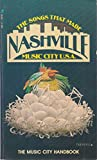 img - for The Songs That Made Nashville Music City U.S.A. book / textbook / text book
