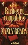 Riches et coupables par Geary