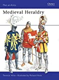 Medieval Heraldry (Men-at-Arms, Band 99)