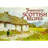 Favourite SCOTTISH Recipes: Traditional Caledonian Fare
