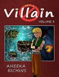 Not A Villain: Volume 3