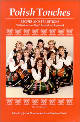 Polish Touches: Recipes and Traditions