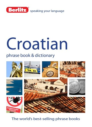 Berlitz Croatian Phrase Book & Dictionary PDF