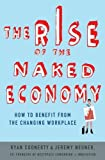 Image of The Rise of the Naked Economy: How to Benefit from the Changing Workplace