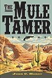 The Mule Tamer, John Horst, 1470132435