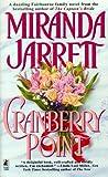 Cranberry Point, Miranda Jarrett, 0671003402