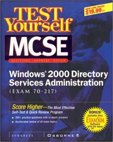 Book Test Yourself MCSE Windows 2000 Directory Services Administration (exam 70-217)