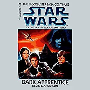 Star Wars: The Jedi Academy Trilogy, Volume 2: Dark Apprentice Hörbuch