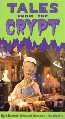 Tales From Crypt: Split Second, Werewolf Concerto, This'll Kill Ya [VHS] (Tales From The Crypt This Ll Kill Ya)