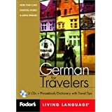 Fodor's German for Travelers, 1st edition (CD Package): More than 3,800 Essential Words and Useful Phrases (Fodor's...