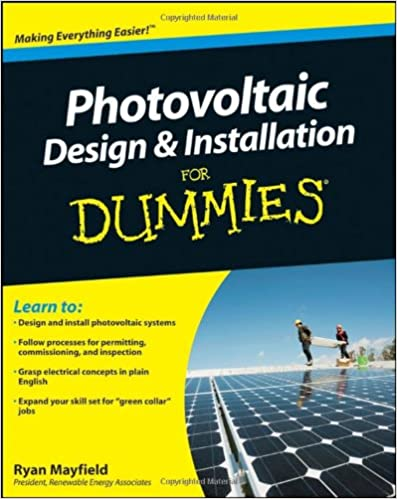 Photovoltaic Design And Installation For Dummies Mayfield Ryan 9780470598931 Amazon Com Books