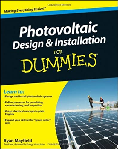 Electrical System Design Data Book Pdf: Photovoltaic Design and Installation For Dummies: Ryan Mayfield rh:amazon.com,Design
