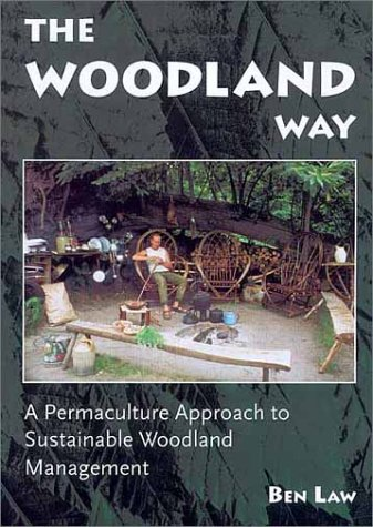 Read Online The Woodland Way: A Permaculture Approach to Sustainable Woodland Management pdf epub