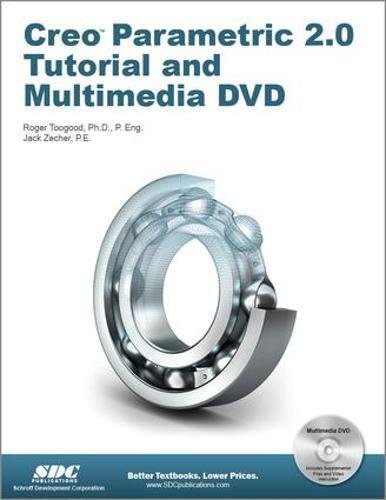 Creo Parametric 2.0 Tutorial (Book & DVD)