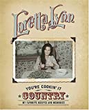 You're Cookin' It Country, Loretta Lynn, 1401601790