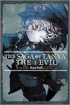 The Saga of Tanya the Evil, Vol. 1 (light novel): Deus lo Vult