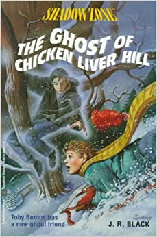 THE GHOST OF CHICKEN LIVER HIL (Shadow Zone)