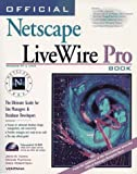 Official Netscape Livewire Pro Book, Pleticha, Dennis and Robertson, Greg, 1566046246