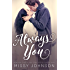 Always You (Love Hurts Book 1)