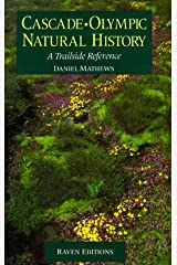 Cascade-Olympic Natural History : A Trailside Reference Paperback