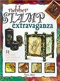 Rubber Stamp Extravaganza