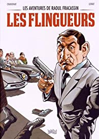 Les aventures de Raoul Fracassin : Les flingueurs par Philippe Chanoinat