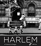 img - for Harlem: A Century in Images book / textbook / text book