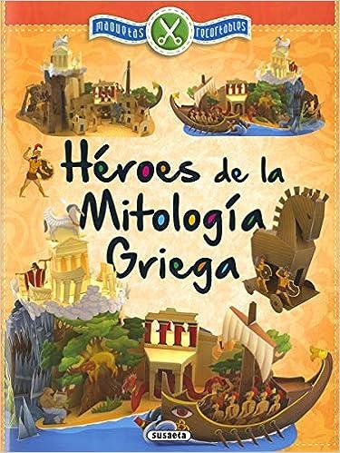 Héroes de la mitología Griega (Maquetas recortables): Amazon.es: Susaeta, Equipo: Libros