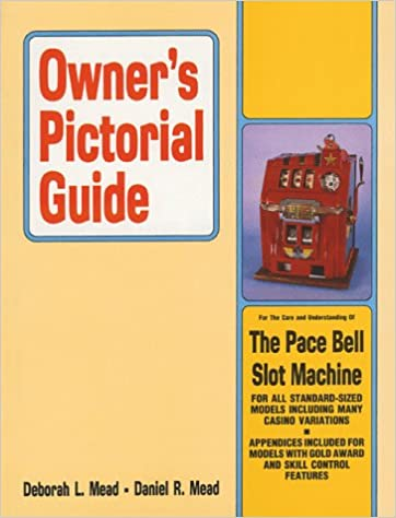 ??UPDATED?? Owner's Pictorial Guide For The Care And Understanding Of The Pace Bell Slot Machine (Owner's Pictorial Guide). equity repair unbiased partner activate collects Prices