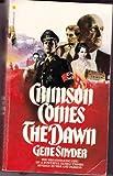 Crimson Comes at Dawn, Gene Snyder, 0553198459