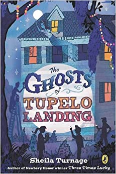 The Ghosts of Tupelo Landing (Mo & Dale Mystery): Sheila Turnage ...